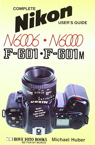 Nikon F-601 and F-601m N6006 and N6000 (Hove User's Guide)