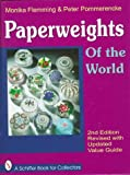 img - for Paperweights of the World: With Price Guide book / textbook / text book