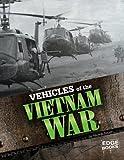 Vehicles of the Vietnam War (War Vehicles)