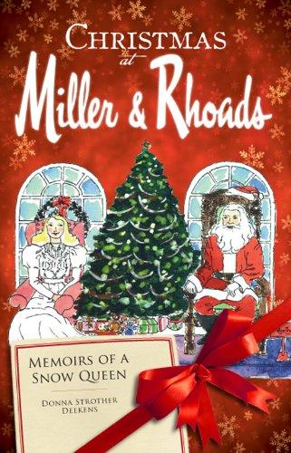 Read Online Christmas at Miller & Rhoads: Memoirs of a Snow Queen (Landmarks) pdf epub