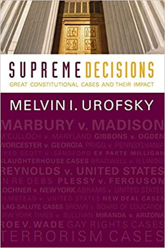 Supreme Decisions, Combined Volume: Great Constitutional Cases and Their Impact: 1-2