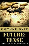 Future: Tense: The Coming World Order?