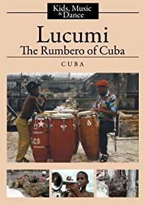 Lucumi: The Rumbero of Cuba (K-12/Public Library/Community Group)