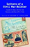 Letters of A Civil War Soldier, Ellen C. Collier, 1413491545