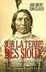 Sur la terre des sioux : Red Cloud, une légende américaine par Drury