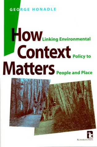 How Context Matters: Linking Environmental Policy to People and Place