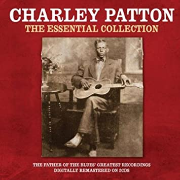 Charley Patton Founder Of The Delta Blues Rar
