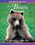 img - for A Band of Bears: The Rambling Life of a Lovable Loner (Jean-Michel Cousteau Presents) by Joni Phelps Hunt (2006-12-01) book / textbook / text book