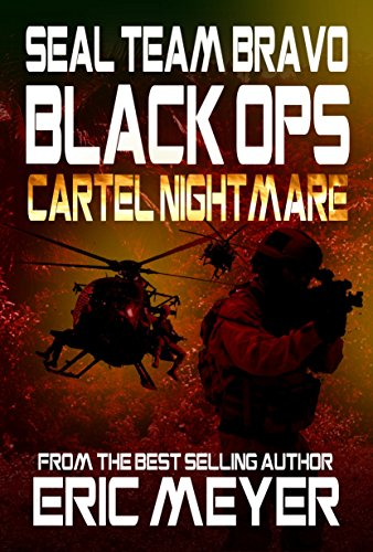 SEAL-Team-Bravo-Black-Ops-Cartel-Nightmare