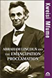img - for Abraham Lincoln and the Emancipation Proclamation (Turning Points in History) book / textbook / text book