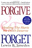 Forgive and Forget, Lewis B. Smedes, 0060674318