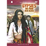 Gypsies Are Found Near Heaven