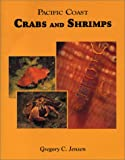 Pacific Coast Crabs and Shrimps, Gregory C. Jensen, 0930118200