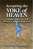 Accepting the Yoke of Heaven: Commentary on the Weekly Torah Portion
