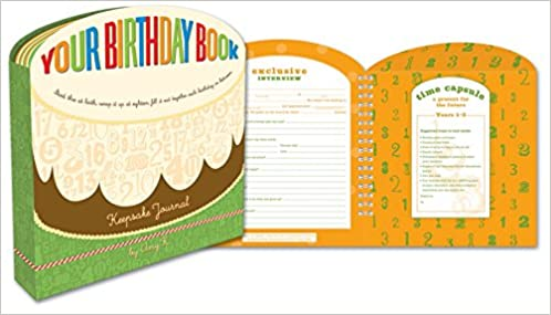 Your Birthday Book A Keepsake Journal Amy Krouse Rosenthal