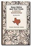 Elmer Kelton and West Texas, Judy Alter, 0929398017