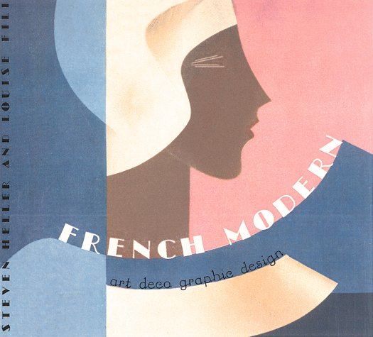 - French Modern: Art Deco Graphic Design (Chronicle's Art Deco Design Series)