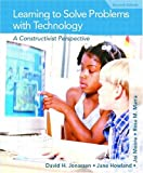 Learning to Solve Problems with Technology: A Constructivist Perspective (2nd Edition)