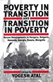 Poverty in Transition and Transition in Poverty, Yogesh Atal, 1571811915