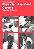 Opportunities in Physician Assistant Careers (Vgm Opportunities Series (Paper))