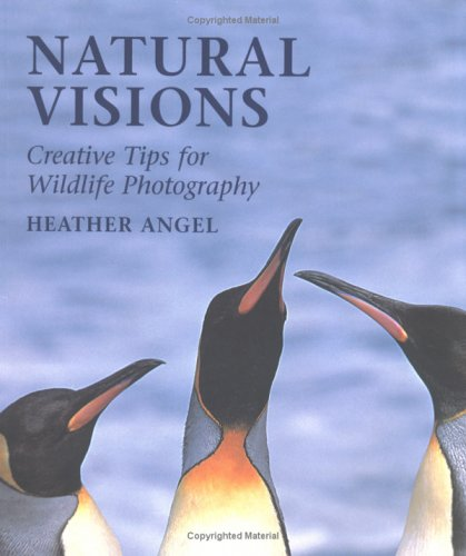 Natural Visions : Creative Tips for Wildlife Photography ePub fb2 book