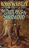 The Outlaws of Sherwood, Robin McKinley, 0441644511