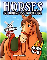 Horses Colouring Book For Kids Ages 4-8: The Ultimate Cute and Fun Horse and Pony Colouring Book For Girls and Boys