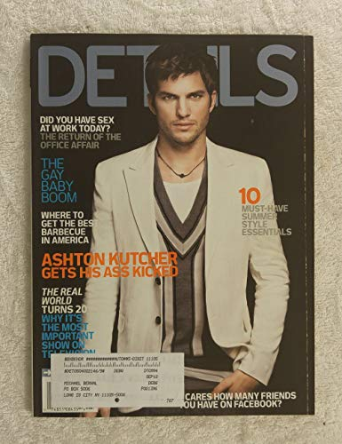 Ashton Kutcher - Details Magazine - May 2008 - Real World Turns 20, The Gay Baby Boom, The Best Barbecue in America articles