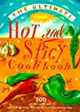 Ultimate Hot and Spicy Cookbook, Hermes House Staff, 1840382104