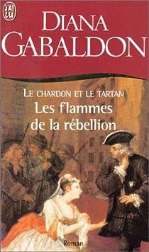 Outlander, tome 2, partie 2 : Les flammes de la rébellion par Gabaldon