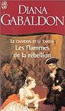 Outlander, tome 2, partie 2 : Les flammes de la rébellion par Diana Gabaldon