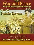 War and Peace: Part II Natasha Rostova