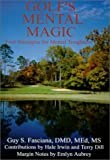img - for Golf's Mental Magic--Four Strategies for Mental Toughness book / textbook / text book