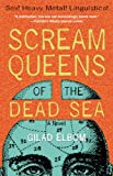 Scream Queens of the Dead Sea, Gilad Elbom, 1560257342
