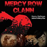 Mercy Row Clann: Mercy Row Series, Book 2 | Harry Hallman