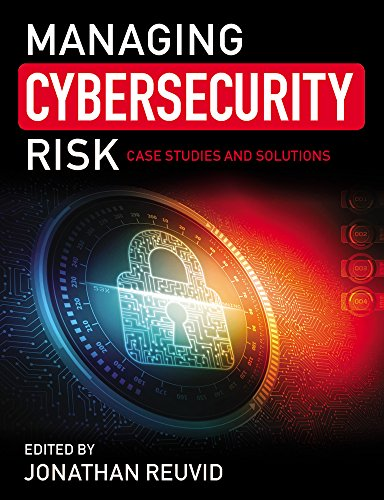 Managing Cybersecurity Risk  Case Studies And Solutions