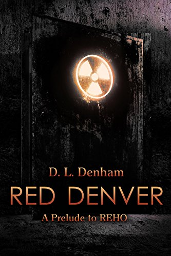 Red Denver: A Science Fiction Novella (The Hegemon Wars Book - L Denver