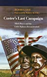 Custer's Last Campaign, John S. Gray, 080322138X