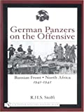 German Panzers on the Offensive, R. H. S. Stolfi, 0764317709