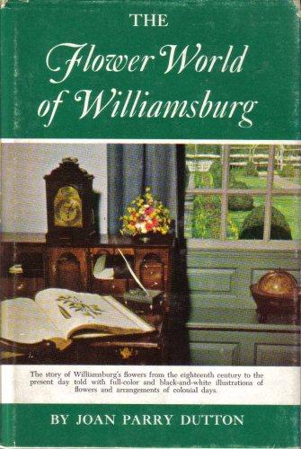 The Flower World of (Williamsburg Bouquet)