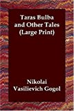 Taras Bulba and Other Tales, Nikolai Gogol, 184637376X