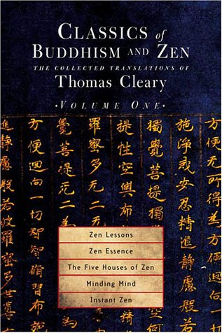 Download Classics of Buddhism and Zen, Volume 1: The Collected Translations of Thomas Cleary pdf epub