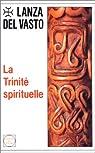 La Trinité spirituelle par Del Vasto