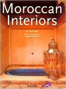 moroccan interiors. Flip to back front Moroccan Interiors  Taschen Lisa Lovatt Smith A