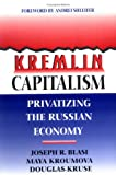 Kremlin Capitalism, Joseph R. Blasi, 0801483964