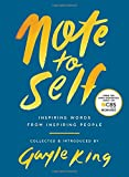 #6: Note to Self: Inspiring Words From Inspiring People
