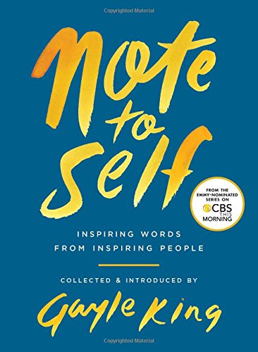Note to Self: Inspiring Words From Inspiring People cover