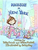 Madison in New York, Libby Pataki, Wilson Kimball, Betsy Day, 1893622150