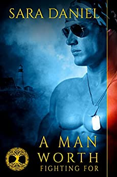 A Man Worth Fighting For (Wiccan Haus #2) by [Daniel, Sara]