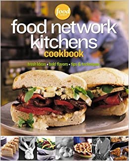 Food network kitchens cookbook food network kitchens food network kitchens cookbook food network kitchens 0014005218544 amazon books forumfinder Choice Image